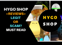 Hygo Shop Reviews – 100% LEGIT or SCAM? Should I Buy?
