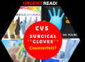 Is CVS Surgical Gloves Counterfeit? Must Read!